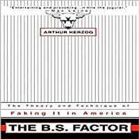 The B.S. Factor