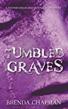 Tumbled Graves (Stonechild and Rouleau, #3)