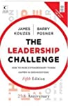 The Leadership Challeng: How to Make Extraordinary Things Happen in Organizations