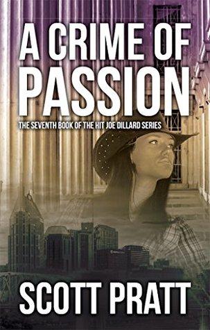 A Crime of Passion by Scott Pratt