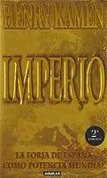 Imperio. La forja de España como potencia mundial