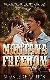 Montana Freedom (Montana Mail Order Brides)