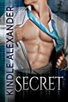 Secret [With Bonus Material] by Kindle Alexander
