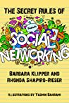 The Secret Rules of Social Networking by Barbara Klipper