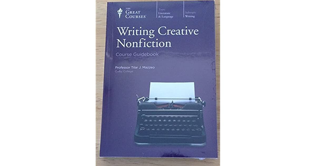 writing creative nonfiction mazzeo An essential handbook for nonfiction writers, featuring the trusted personal writing exercises of today's masters of creative non-fiction, including gay talese, reza aslan, john matteson, tilar mazzeo, and many more beginners and seasoned writers alike will relish the opportunity to use the top-notch writing exercises collected in now write.