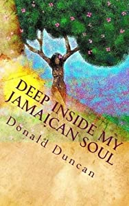 Deep inside my Jamaican soul (Moments in Time Book 1)