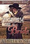 Freedom For A Bride (Montana Passion #2)