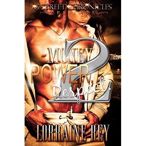 Money Power Respect 2 By Lorraine Rey