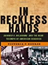 In Reckless Hands by Victoria F. Nourse