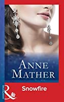 Snowfire (The Anne Mather Collection)