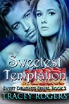 Sweetest Temptation (Sweet Delights Series, #2)