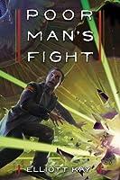 Poor Man's Fight (Poor Man's Fight, #1)