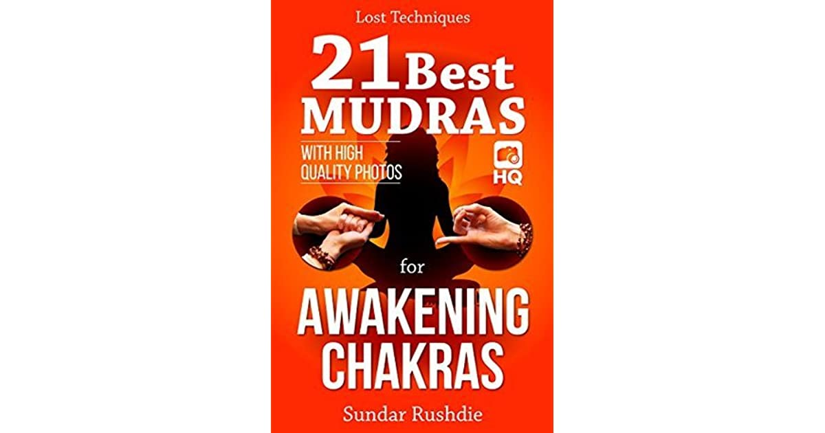Mudras for Awakening Chakras: 21 Yoga Mudras for Awakening