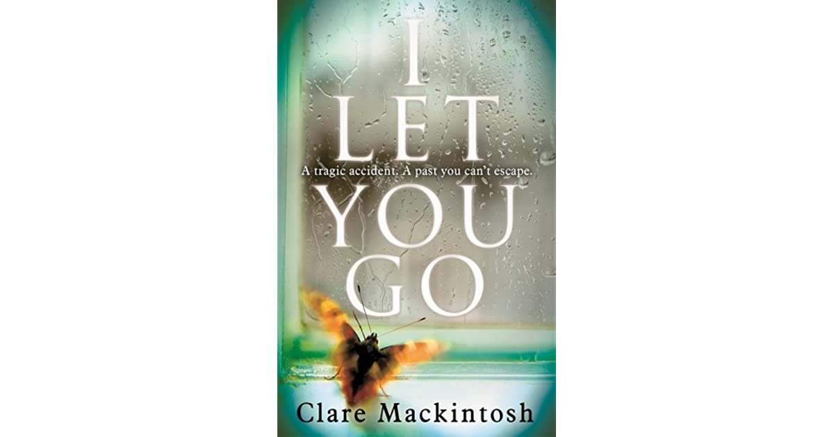 I let you go by clare mackintosh fandeluxe Epub