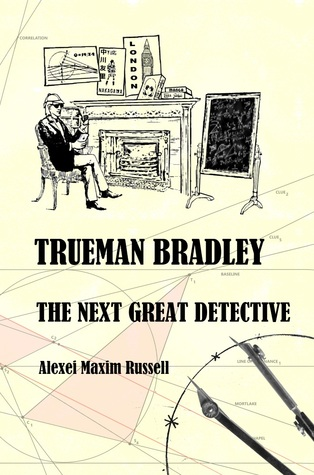 Trueman Bradley - The Next Great Detective