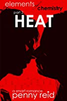 Heat (Elements of Chemistry #2; Hypothesis #1.2)