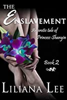 The Enslavement (Princess Shanyin #2)