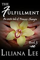 The Fulfillment (Princess Shanyin #3)