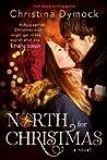 North for Christmas by Christina Dymock