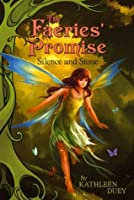 Silence and Stone (The Faeries' Promise)