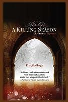 A Killing Season