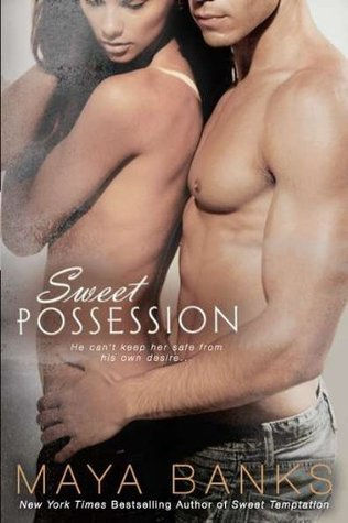 Sweet Possession (Sweet, #5)
