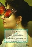 A Condessa Cega e a Máquina de Escrever