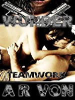 Teamwork (Wunder, #3)
