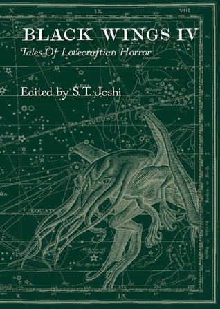Black Wings IV: Tales of Lovecraftian Horror