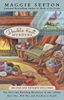 Double Knit Murders (A Knitting Mystery #1 & #2)