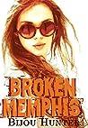 Broken Memphis (Little Memphis MC, #2)