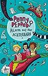 Alarm auf der Achterbahn (Penny Pepper, #2)