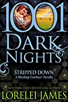 Stripped Down (Blacktop Cowboys, #6.6)