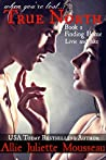Finding Home: Livie and Jake (True North, #1)