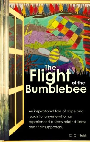 The Flight of the Bumblebee: An inspirational tale of hope and repair.