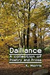 Dalliance: a collection of poetry and prose