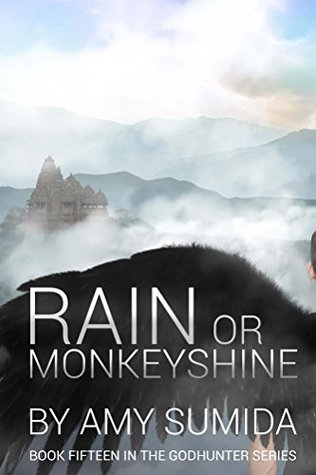 Rain or Monkeyshine (The Godhunter, #15)