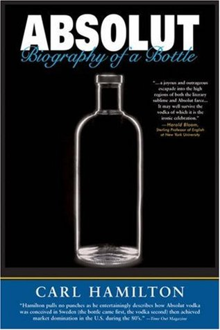 Absolut: Biography of a Bottle