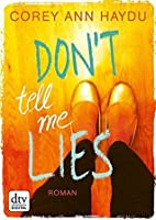 Don't tell me lies: Roman