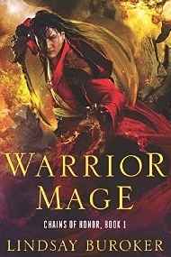 Warrior Mage (Chains of Honor, #1)  by  Lindsay Buroker