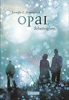 Opal - Schattenglanz (Obsidian, #3)