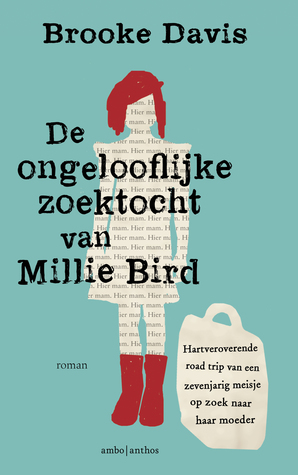De ongelooflijke zoektocht van Millie Bird by Brooke Davis