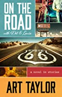 On the Road with Del and Louise: A Novel in Stories