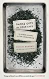Book cover for Smoke Gets in Your Eyes: And Other Lessons from the Crematorium