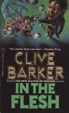 In the Flesh by Clive Barker