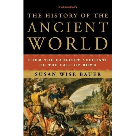 The History of the Ancient World: From the Earliest Accounts