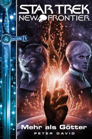 Mehr als Götter (Star Trek: New Frontier, #12)