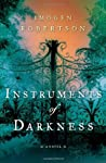 Instruments of Darkness (Crowther and Westerman, #1)