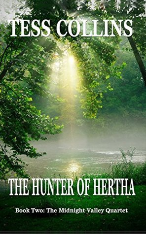 The Hunter of Hertha (Book Two: The Midnight Valley Quartet 2)