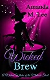 Wicked Brew (Wicked Witches of the Midwest Shorts, #2)